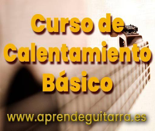 Curso Calentamiento Guitarra Básico