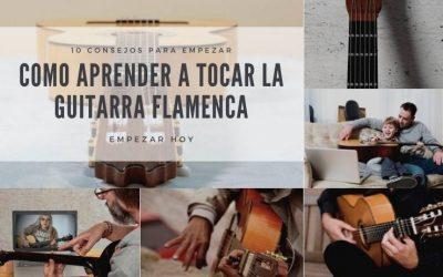 Cómo aprender guitarra flamenca